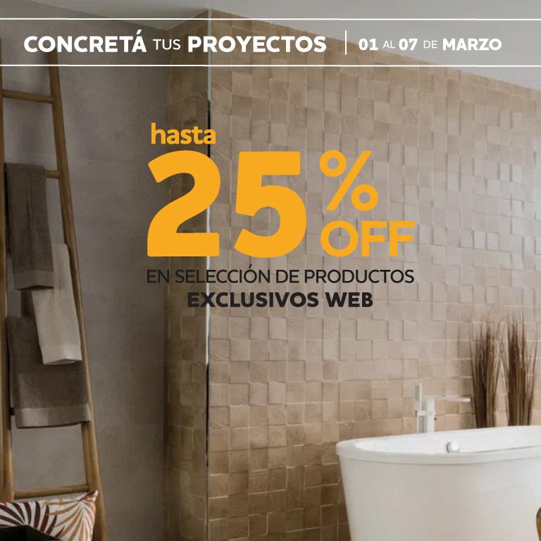 SOLO WEB Hasta 25% en seleccionados 1 al 7 marzo